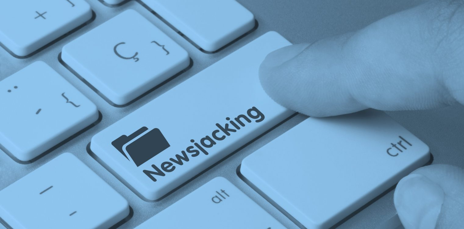 Getting newsjacking right for your brand